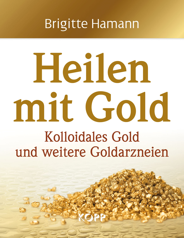 Heilen mit Gold Buch