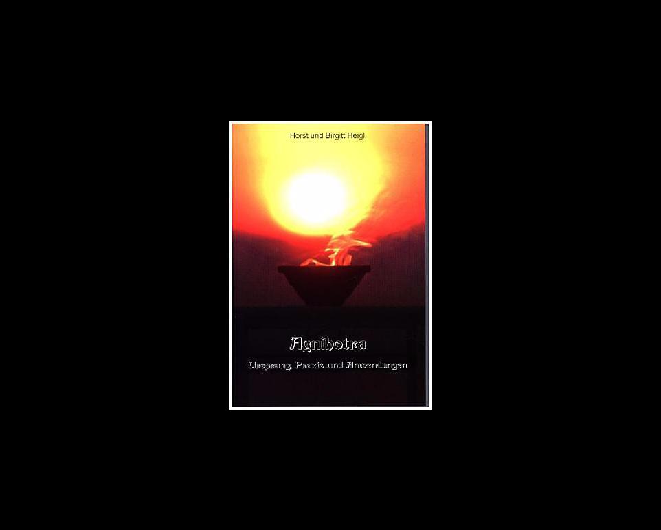 Buch Agnihotra - Ursprung, Praxis und Anwendungen