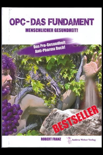 OPC 40 Traubenkernextrakt für Schotten + OPC – Das Fundament menschlicher Gesundheit – Buch – als Werbezugabe gratis